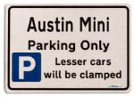 Austin Mini Car Owners Gift| New Parking only Sign | Metal face Brushed Aluminium Austin Mini Model